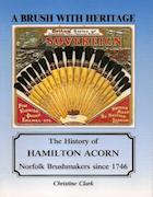 A Brush with Heritage The History of Hamilton Acorn Norfolk Brushmakers since 1746
