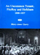 An Uncommon Tenant, Fitzroy and Holkham 1808-1837