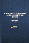 Norfolk Archdeaconry Licence Bonds 1813 -1837 (Blue Vol 25) (Postage Only)